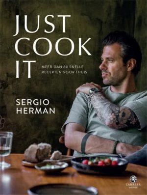 Just cook it - Sergio Herman
